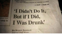 Drunk, Mexico, and New Mexico: of  New  Mexico.  statute is vaguely worded  See SUIT on PAGE A2  The New Mexico  T Didn't Do It,  But if I Did,  I Was Drunk  RNAL FILE  tdrop in  By ScoTT SANDLIN  Yournal Staff Writer