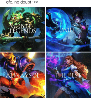 Lol:wild rift please be gentle: ofc. no doubt :>>  MOBILE  LEGENDS  WILL  AAYS BE  THE BEST Lol:wild rift please be gentle