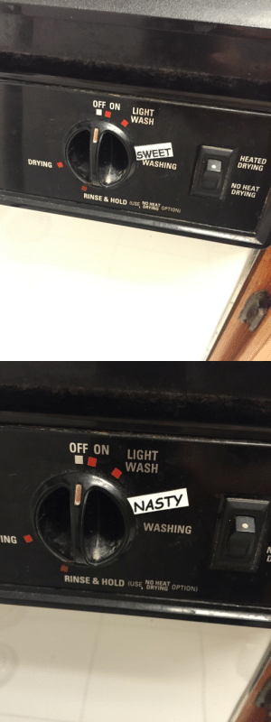 """Nasty, Target, and Tumblr: OFF ON LIGHT  WASH  HEATED  DRYING  SWEET  ASHING  DRYING  NO HEAT  DRYING  RINSE & HOLD (USE闘/  NO HEAT  OPTION)   OFF ON LIGHT  ■11 WASH  NASTY  WASHING  ING  RINSE & HOLD (U,闘mar OPTION)  NO HEAT applejuicewerewolf:  channmander: clubsdeuce:  clubsdeuce: my mom uses sweet bro and hella jeff magnets to tell me if the dishes are clean or dirty update: she's now also putting""""positivity"""" on our fridge she has no idea what sweet bro and hella jeff is  she doesn't know, and yet she captures the spirit of it so well   @thebecelysimon"""