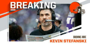 OFFICIAL: @Browns hire former Vikings OC Kevin Stefanski as new head coach. #Browns https://t.co/Uk7s9lpvsj: OFFICIAL: @Browns hire former Vikings OC Kevin Stefanski as new head coach. #Browns https://t.co/Uk7s9lpvsj