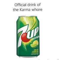 Free, Karma, and Sod: Official drink of  the Karma whore  LEMON UNE  FLAVORED SOD  CAFFEINE FREE lel yep
