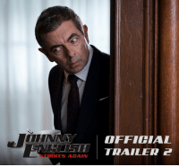 Definitely, Memes, and The Game: OFFICIAL  STRIKES AGAIN The game has changed. Unfortunately, he definitely hasn't. #JohnnyEnglish Strikes Again is in theaters October 26th!