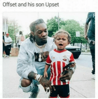 Dank Memes, Offset, and Son: Offset and his son Upset