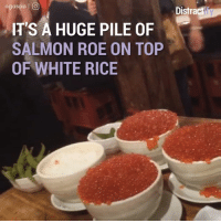 Dank, Salmon, and 🤖: ogaspo l O  Distract  IT'S A HUGE PILE OF  SALMON ROE ON TOP  OF WHITE RICE That's a rice way of greeting a customer.  via Distractify