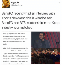 """A family . . . . . . . . Credit to owner✌: Ogechi  atattedpoc  BangPD recently had an interview with  Xports News and this is what he said  BangPD and BTS' relationship inthe Kpop  industry is unmatched  day. My hope was that they would  become a group that can write and  compose their own performances, and  they are slowly accomplishing that  task  CEO Hyuk also made a promise to the  members of BTS. He told the members  """"If you believe in the team, and do your  best in your roles, I will help you become  recognized as a team of producers, not  just idols. The members believed in me,  so now it is mv turn to keen that A family . . . . . . . . Credit to owner✌"""