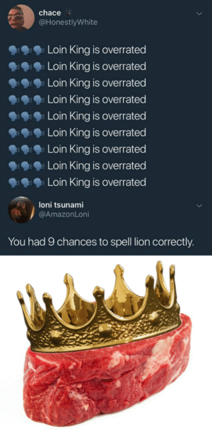 Oh boi here comes the loin king: Oh boi here comes the loin king