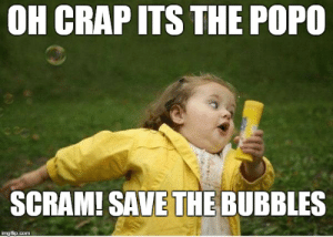 Meme, Girl, and Girl Memes: OH CRAP ITS THE POPO  SCRAM! SAVE THE BUBBLES  imgflip.com Chubby Bubbles Girl Meme - Imgflip