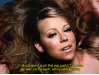 [a] Mariah Carey - Obsessed: oh, finally found a girl that you couldn't impre  last man on the earth, still couldn't get th [a] Mariah Carey - Obsessed