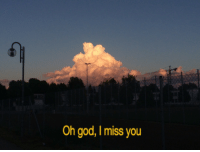 God, You, and Miss: Oh god, I miss you