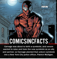 Batman, Disney, and God: OH GOD  WE KNOW.  SCOMICSINCFACTS  Carnage was about to birth a symbiote, and venom  wanted to raise and train the new symbiote as an ally  and partner, so Carnage planted that unborn symbiote  into a New York City police officer, Patrick Mulligan. Who is your favorite Symbiote?! Please Turn On Your Post Notifications For My Account😜👍! - - - - - - - - - - - - - - - - - - - - - - - - Batman Superman DCEU DCComics DeadPool DCUniverse Marvel Flash MarvelComics MCU MarvelUniverse Netflix DeathStroke JusticeLeague StarWars Spiderman Ironman Batman Logan TheJoker Like4Like L4L WonderWoman DoctorStrange Flash JusticeLeague WonderWoman Hulk Disney CW DarthVader Tonystark Wolverine