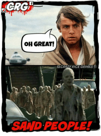 OH NO! ANYTHANG BUT! #AMC #TWD #TWDFamily #TheWalkingDead #SandPeople #StarWars  Crazy Rick Grimes: OH GREAT!  CRAYRICK GRIMES O  SAND PEOPLE! OH NO! ANYTHANG BUT! #AMC #TWD #TWDFamily #TheWalkingDead #SandPeople #StarWars  Crazy Rick Grimes