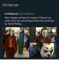 Hypebeast, Joker, and Images: Oh hell nah  HYPEBEAST @HYPEBEAST  New images surface of Joaquin Phoenix as  Joker from the upcoming #Joker film directed  by Todd Phillips.  Bivd L or w