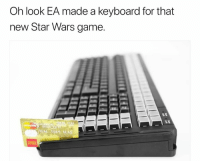 LMAO: Oh look EA made a keyboard for that  new Star Wars game. LMAO