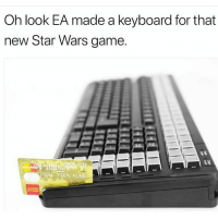 Meme Keyboard: Oh look EA made a keyboard for that  new Star Wars game