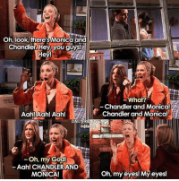 😂😂😂😂😂: Oh, look, there's Monica and  Chandler. Hey, you guys!  Hey!  Aah! Aah! Aah!  DAILY FRI  Oh, my God!  Aah! CHANDLER AND  MONICA!  What?  Chandler and Monica!  Chandler and Monica!  Oh, my eyes! My eyes! 😂😂😂😂😂