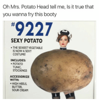 Sexy potato head