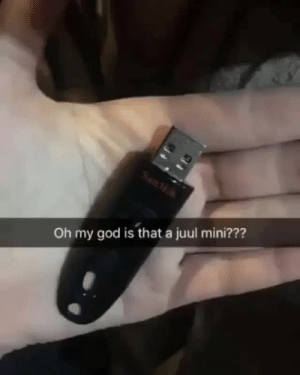 teathattast:please bro im the exasperated shocked gay who screams you fake fucking bitch: Oh my god is that a juul mini??? teathattast:please bro im the exasperated shocked gay who screams you fake fucking bitch
