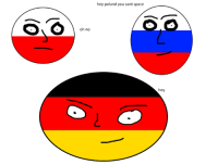 oh no  hey poland you cant space  hey fresh meme from the Bosniaball meme factory get it while it's hot!  -slAYYtanic
