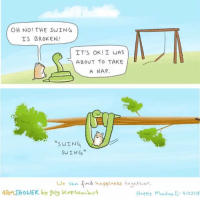 """<p>Symbiosis</p>  <a href=""""https://4amshower.tumblr.com/"""">https://4amshower.tumblr.com/</a>: OH NO! THE SWING  IS BROKEN!  IT'S OK! I WAS  ABOUT TO TAKE  A NAP.  SWING  SWING  We can find happiness together.  Ha??у  4AMSHOWER by guy Kop son、wt  М。ndayU-4123118 <p>Symbiosis</p>  <a href=""""https://4amshower.tumblr.com/"""">https://4amshower.tumblr.com/</a>"""