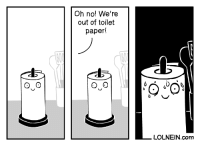 oh no: Oh no! We're  out of toilet  paper!  LOLNEIN.com