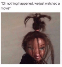 """<p>My man had me up walls like the new Spider-Man (via /r/BlackPeopleTwitter)</p>: Oh nothing happened, we just watched a  movie"""" <p>My man had me up walls like the new Spider-Man (via /r/BlackPeopleTwitter)</p>"""