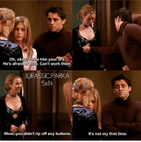 ✨😂 - { phoebebuffay joeytribbiani rachelgreen funny friendstvshow}: Oh, okay. Show him your bra.  He's afraid of bras. Can't work them.  JURASSIC PARKA  5x14  Wow, you didn't rip off any buttons.  It's not my first time. ✨😂 - { phoebebuffay joeytribbiani rachelgreen funny friendstvshow}
