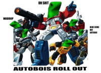 """Shit, Http, and Roll Out: OH SHIT  WADDUP  HERE COME  DAT  AUTOBOI  AUTOBOIS ROLL OUT <p>Dat Autoboi via /r/DatBoi <a href=""""http://ift.tt/2mZ1lrc"""">http://ift.tt/2mZ1lrc</a></p>"""