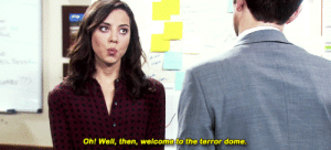 Oh Well, Terror, and Dome: Oh! Well, then, welcome to the terror dome