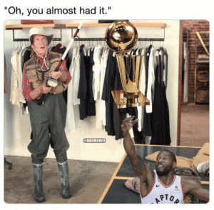 """Warriors be like...: """"Oh, you almost had it.""""  @NBAMEMES  APTOP Warriors be like..."""
