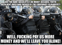 Being Alone, Fucking, and Grandma: OH,YOU HAVE ABSOLUTELY NO MONEY BECAUSE YOUVE  BEEN BENTOVER AND FUCKED BY THE CORPORATE OLIGARCHY?  WELL, FUCKING PAY US MORE  MONEY AND WE'LL LEAVE YOU ALONE! Liberal grandma on taxing the poor.