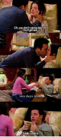 Ted & Robin. #HIMYM https://t.co/slF845S2oC: Oh, you  kissme  get sick  two days later  Totaly worth it Ted & Robin. #HIMYM https://t.co/slF845S2oC