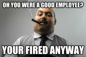 Pewdiepie speaking to poppy Gloria: OH YOU WERE A  GOOD EMPLOYEE?  YOUR FIRED ANYWAY  quickmeme.com Pewdiepie speaking to poppy Gloria