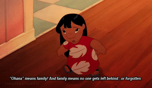 "http://iglovequotes.net/: ""Ohana"" means family! And family means no one gets left behind...or forgotten. http://iglovequotes.net/"