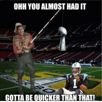 THIS IS TOO MUCH: OHH YOU ALMOST HAD IT  @NFL MEMES  GOTTABE QUICKER THAN THAT! THIS IS TOO MUCH
