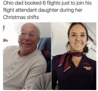 Christmas, Dad, and Flight: Ohio dad booked 6 flights just to join his  flight attendant daughter during her  Christmas shifts That warms my heart