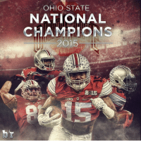 Sports, Ohio, and Ohio State: OHIO STATE  NATIONAL  CHAMPIONS  2015  20115  BIG O OhioState is your 2015 National Champion! 👏👏 Buckeyes