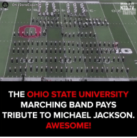 Ohio StateExperts  NTD TV  THE  OHIO STATE UNIVERSITY  MARCHING BAND PAYS  TRIBUTE TO MICHAEL JACKSON  AWESOME! Amazing!  #onedip