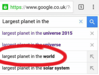 epicjohndoe:  Some People. Really?: Ohttps://www.google.co.uk/7  Largest planet in the  largest planet in the universe 2015  la  largest planet in the world  argest planet in the solar system  ㄖ  niverse epicjohndoe:  Some People. Really?