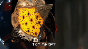 """Law, I Am, and When: oi  """"I am the law!"""" When your warden is getting ganked by berserkers"""