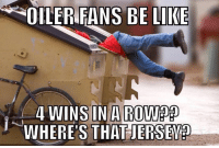 oilers: OILER S BE LIKE  WINS IN A ROWEDED  WHERE'S THAT JERSENA