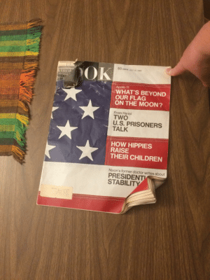 Children, Doctor, and Apollo: OK  50  CENTS JULY 15, 1969  Apollo 11  WHAT'S BEYOND  OUR FLAG  ON THE MOON?  From Hanoi  TWO  U.S. PRISONERS  TALK  HOW HIPPIES  RAISE  THEIR CHILDREN  Nixon's former doctor writes about  PRESIDENT  STABILITY  Y03 N602  EETZ STuDIO  MPK O1840 4-15 This magazine is from 50 years ago today.