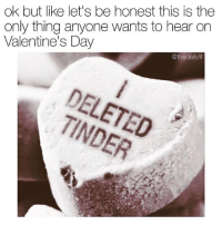 Memes, 🤖, and Nailed It: ok but like let's be honest this is the  only thing anyone wants to hear on  Valentine's Day  @thedailylit @thedailylit nailed it with this one!! Make sure to follow 🔥🔥🔥
