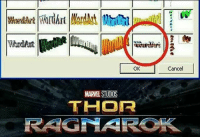 9gag, Memes, and Marvel: OK  Cancel  MARVEL STUDIOS  THOR  RRIGMAKROEK Hardest decision of my childhood was to decide which word art to use. Follow @9gag 9gag thor wordart