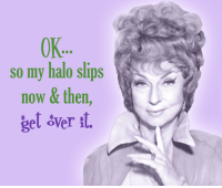 Memes, Bewitched, and 🤖: OK..  so my halo slips  now & then  gel sver st. Agnes Moorehead was born on this day in 1900. Watch Bewitched weekdays at 7a ET on Antenna TV.  What is your favorite Endora moment?