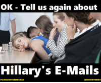 Memes, Pussy, and Connected: OK Tell us again about  Hillary's E-Mails  FB/SNARKY DEMOCRAT  @SNARKY DEMO Trump mocks the disabled..........Hillary's emails Trump grabs a pussy..................Hillary's emails Trump lies endlessly...................Hillary's emails Trump's Russian Connection......Hillary's emails No Wall.......................................Hillary's emails No Muslim Ban...........................Hillary's emails  Snarky Democrat
