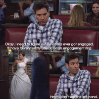 {7x23} Right😂 As if you still would have to check for a ring when she is wearing a wedding dress😂 -- Scene requested by @penelope_calastreng himym howimetyourmother sitcom tedmosby joshradnor: Okay, need figure out Victoria ever got engaged  have to very subtly check for an engagement ring.  nowimetyourmotherthefanpage  instagram  Hmmncan't see he left hand. {7x23} Right😂 As if you still would have to check for a ring when she is wearing a wedding dress😂 -- Scene requested by @penelope_calastreng himym howimetyourmother sitcom tedmosby joshradnor