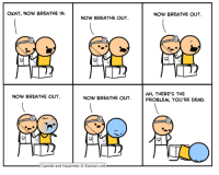 Amazon, Dank, and amazon.com: OKAY, NOW BREATHE IN.  NOW BREATHE OUT  NOW BREATHE OUT.  1館 館158  AH, THERE'S THE  PROBLEM, YOU'RE DEAD.  NOW BREATHE OUT  NOW BREATHE OUT.  .Cyanide and Happiness © Explosm.net Check out our latest book, all about parenting, here: https://www.amazon.com/Cyanide-Happiness-Guide-Parenting-Three/dp/1684150027