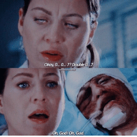 God, Memes, and Okay: Okay, o.. o...7? Double 0..7  Oh, God!Oh, God This scene.. #GreysAnatomy https://t.co/1LNUnatcWy