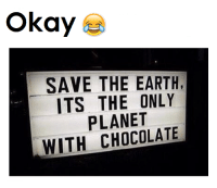 Planet, Earthing, and Saved: Okay  SAVE THE EARTH,  ITS THE ONLY  PLANET  WITH