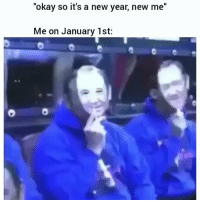 "Memes, New Year's, and Okay: ""okay so it's a new year, new me""  Me on January 1st: 🤗🤗🤗🤗🤗🤗 New year, same creep."